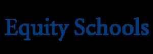 Equity Schools